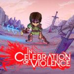 In Celebration of Violence splash